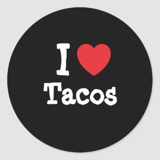 I love Tacos heart T-Shirt Round Sticker