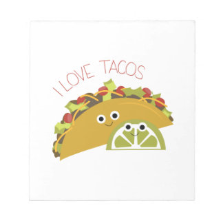 I Love Tacos Notepad