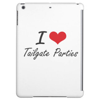 I love Tailgate Parties