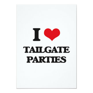 I love Tailgate Parties 13 Cm X 18 Cm Invitation Card