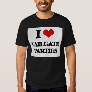 I love Tailgate Parties Shirts