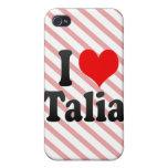 I love Talia iPhone 4/4S Covers