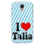I love Talia Samsung Galaxy S4 Cover