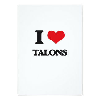 I love Talons 13 Cm X 18 Cm Invitation Card