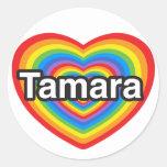 I love Tamara. I love you Tamara. Heart Round Stickers