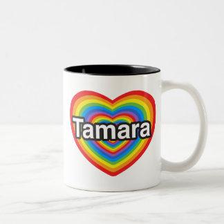 I love Tamara. I love you Tamara. Heart Two-Tone Coffee Mug