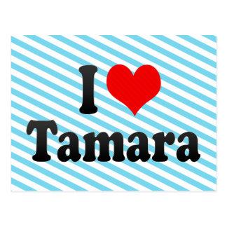 I love Tamara Postcard