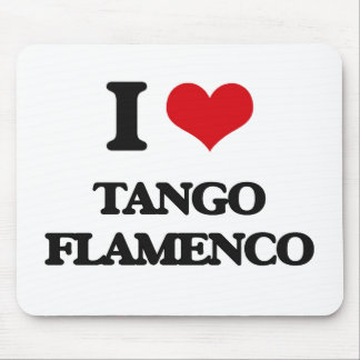 I Love TANGO FLAMENCO Mousepads
