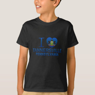 I Love Tannersville, PA T-Shirt