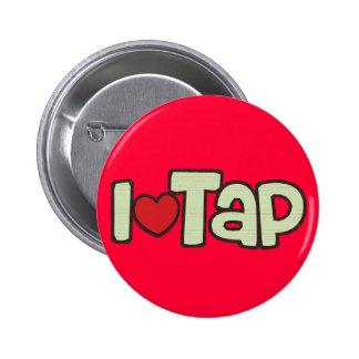 I Love Tap 6 Cm Round Badge