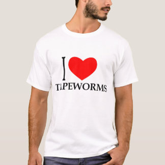 I LOVE TAPEWORMS T-Shirt