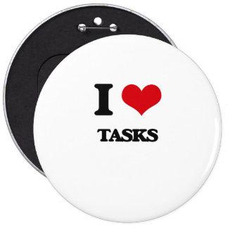 I love Tasks 6 Cm Round Badge