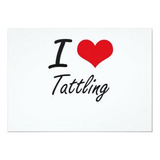 I love Tattling 13 Cm X 18 Cm Invitation Card