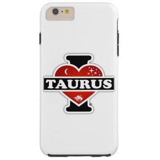 I Love Taurus Tough iPhone 6 Plus Case