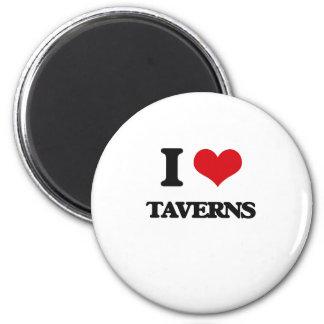 I love Taverns 2 Inch Round Magnet
