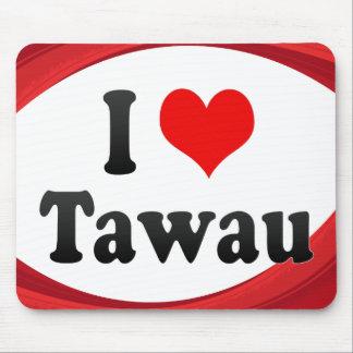 I Love Tawau Malaysia Mousepad