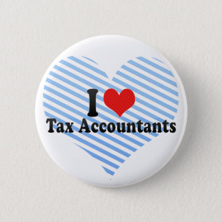 I Love Tax Accountants 6 Cm Round Badge