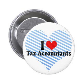 I Love Tax Accountants 6 Cm Round Badge