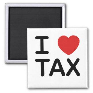 I Love Tax Magnet