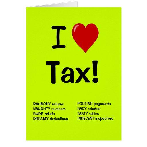 I Love Tax  - Personalisable Tax Birthday Card