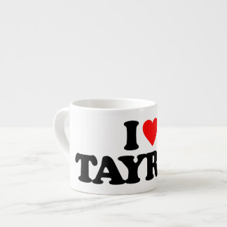 I LOVE TAYRAS ESPRESSO MUG