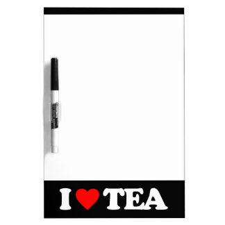 I LOVE TEA DRY ERASE WHITE BOARD