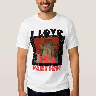 I Love Tea Parties! - T-Shirt