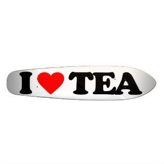 I LOVE TEA SKATE DECK