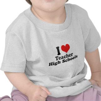 I Love Teacher High Schools Tshirt