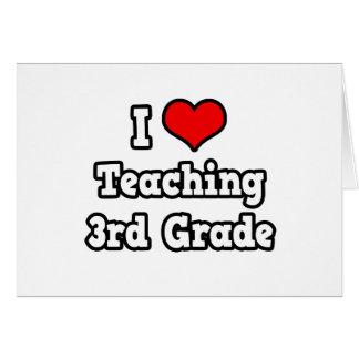 I Love Teaching 3rd Grade Greeting Card
