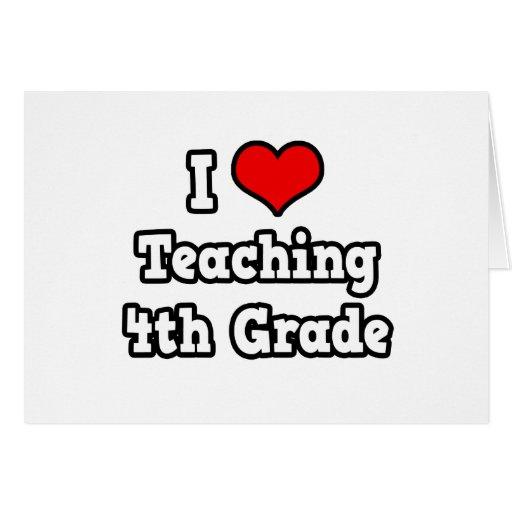 I Love Teaching 4th Grade Card