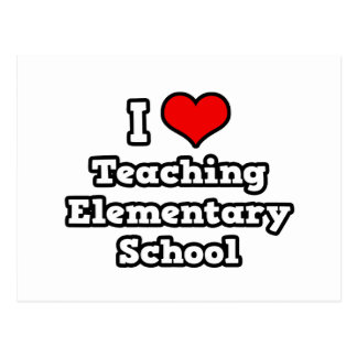 I Love Teaching Elementary School Postcard