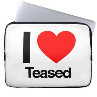 i love teased laptop sleeves