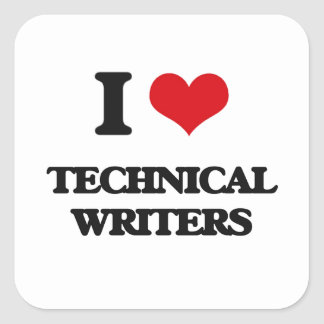 I love Technical Writers Stickers