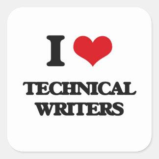 I love Technical Writers Square Sticker