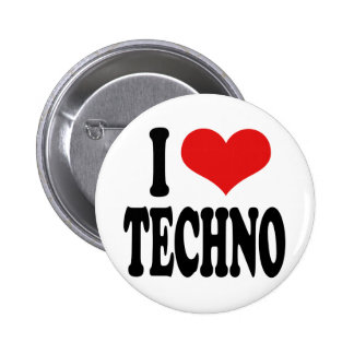 I Love Techno 6 Cm Round Badge