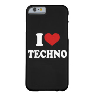 I Love Techno iPhone 6/6s Barely There iPhone 6 Case