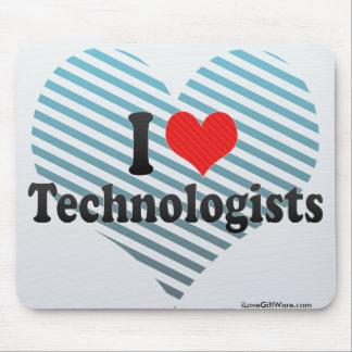I Love Technologists Mousepad