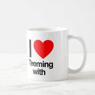 i love teeming with basic white mug