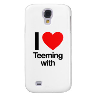 i love teeming with galaxy s4 case