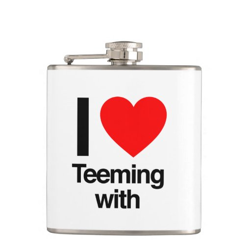 i love teeming with flasks