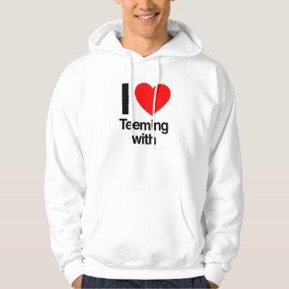 i love teeming with hoodies