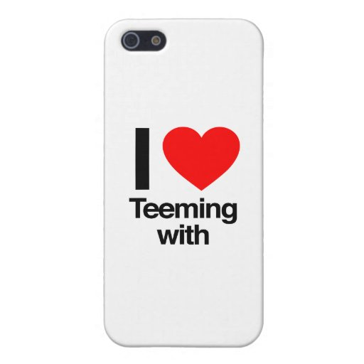 i love teeming with cases for iPhone 5