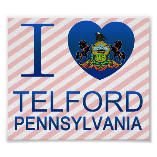 I Love Telford, PA Poster