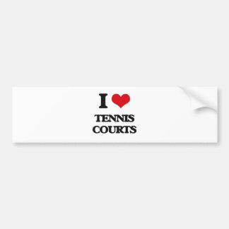 I love Tennis Courts Car Bumper Sticker