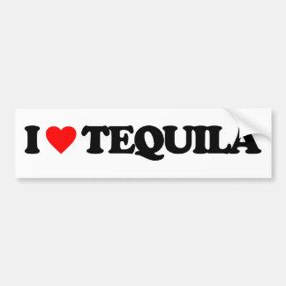 I LOVE TEQUILA BUMPER STICKER