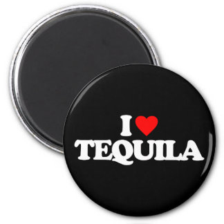 I LOVE TEQUILA REFRIGERATOR MAGNETS