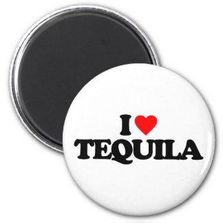 I LOVE TEQUILA FRIDGE MAGNET