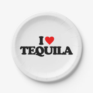 I LOVE TEQUILA PAPER PLATE