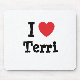 I love Terri heart T-Shirt Mouse Mat